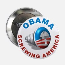 """Obama Screwing America, 2.25"""" Button"""