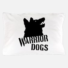 Warrior Dogs Pillow Case