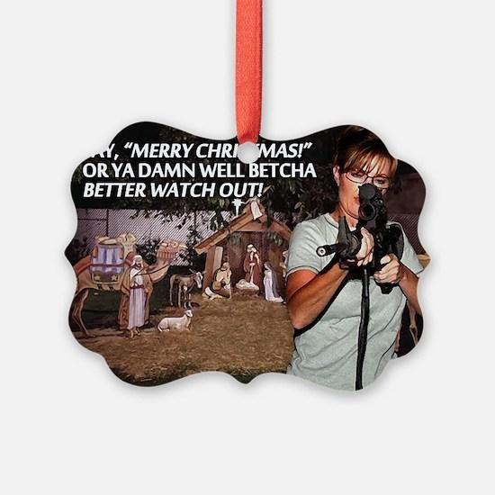 Sarah Palin War on Christmas Picture Ornament20pk)