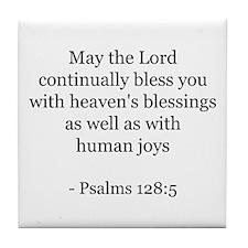 Psalms 128:5 Tile Coaster
