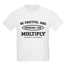 BE FRUITFUL AND MULTIPLY T-Shirt