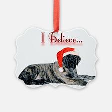I Believe brindle Ornament