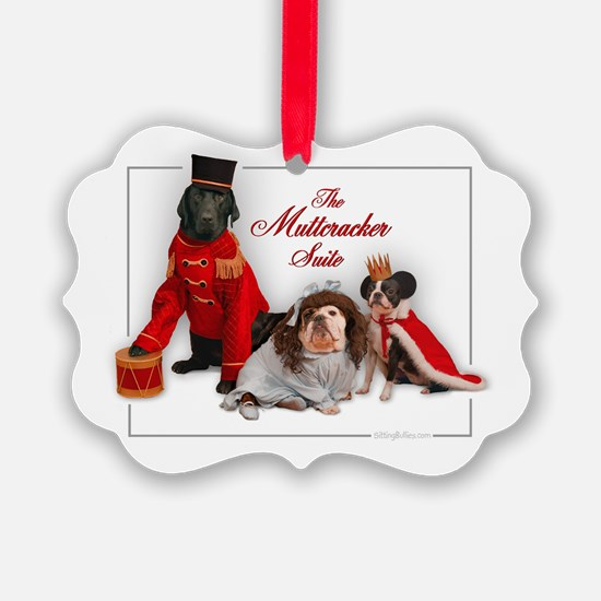 Muttcracker Suite Ornament