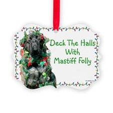 Mastiff Folly Ornament