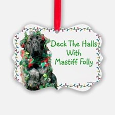 Mastiff Folly Ornament