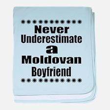 Never Underestimate A Moldovan Boyfri baby blanket