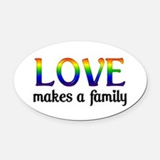 Love Makes A Family Oval Car Magnet