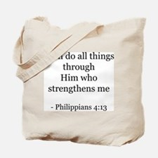 Phillipians 4:13 Tote Bag