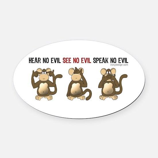 Hear No Evil... Oval Car Magnet
