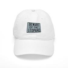 BEWARE OF THE LEOPARD Baseball Cap
