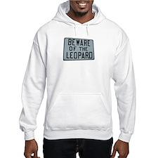 BEWARE OF THE LEOPARD Hoodie