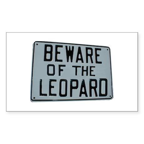 BEWARE OF THE LEOPARD Rectangle Sticker