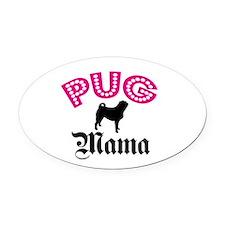Pug Mama Oval Car Magnet