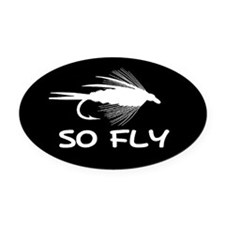 SO FLY Oval Car Magnet