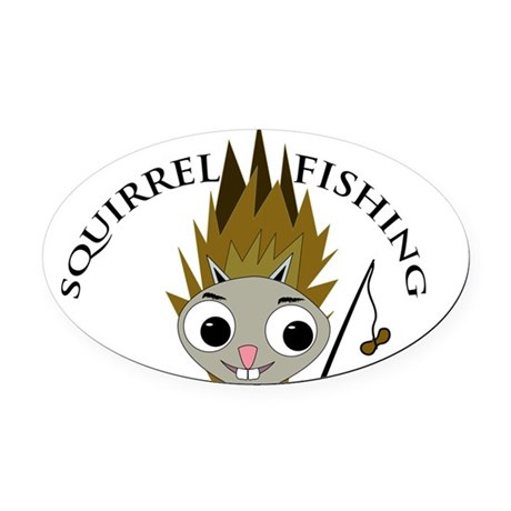 Squirrel Fishing Kit Oval Car Magnet