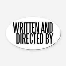 Screenwriter / Director Oval Car Magnet