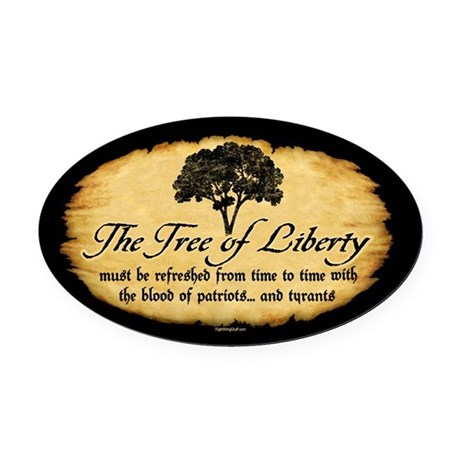 Tree of Liberty Quote - T. Jefferson Oval Car Magn