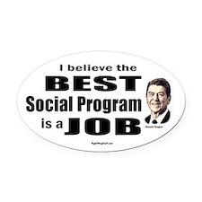 Reagan Quote - Best Social Program Job Oval Car Ma