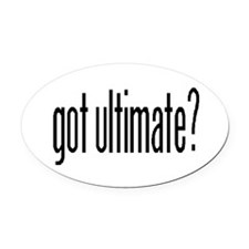 Got Ultimate? Oval Car Magnet