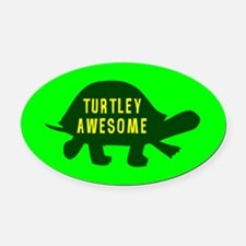 Turtley Awesome Oval Car Magnet