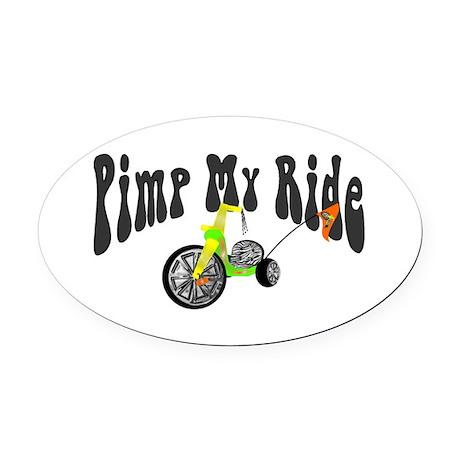 Pimp My Ride Oval Car Magnet