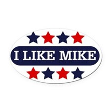 I Like Mike Oval Car Magnet