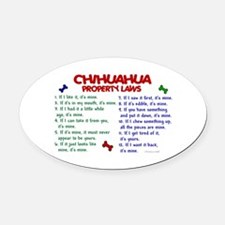 Chihuahua Property Laws 2 Oval Car Magnet