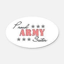 Proud Army Sister Oval Car Magnet