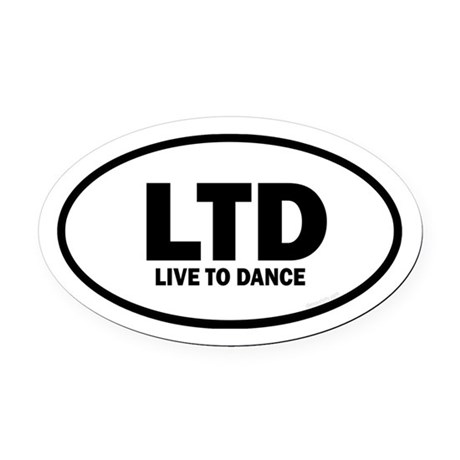 Live to Dance Euro Oval Car Magnet