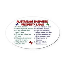 Australian Shepherd Property Laws 2 Oval Car Magne