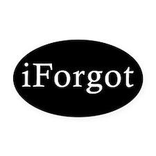 iForgot Oval Car Magnet