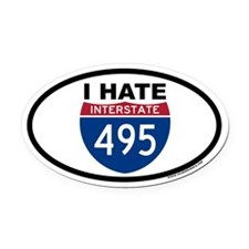 I HATE I-495 Euro Oval Car Magnet