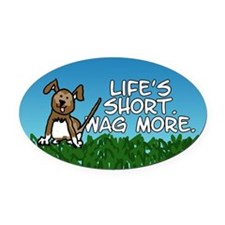 Wag More Oval Car Magnet