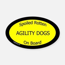 Spoiled Agility Dogs Oval Car Magnet