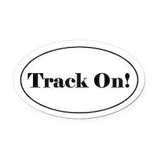 Track On! Oval Car Magnet