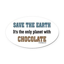 Save the earth! It's the only Oval Car Magnet