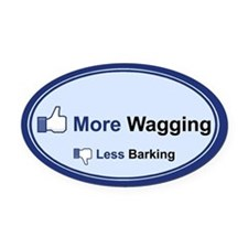 I Like Wagging! - Oval Car Magnet