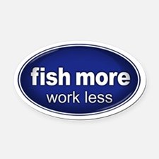 Fish More, Work Less Oval Car Magnet BLUE (Oval)