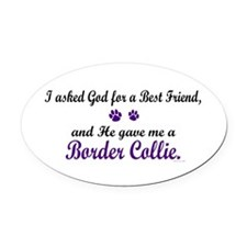 God Gave Me A Border Collie Oval Car Magnet