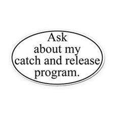 Catch and Release Oval Car Magnet