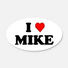 I Love Mike Oval Car Magnet