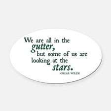 We Are All in the Gutter Oval Car Magnet