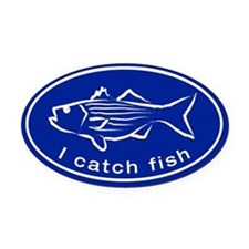 I catch fish - Striped Bass Oval Car Magnet