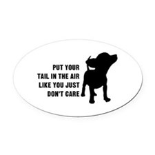 Put Tail in Air Oval Car Magnet