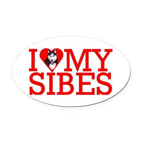 I Love My Sibes Oval Car Magnet