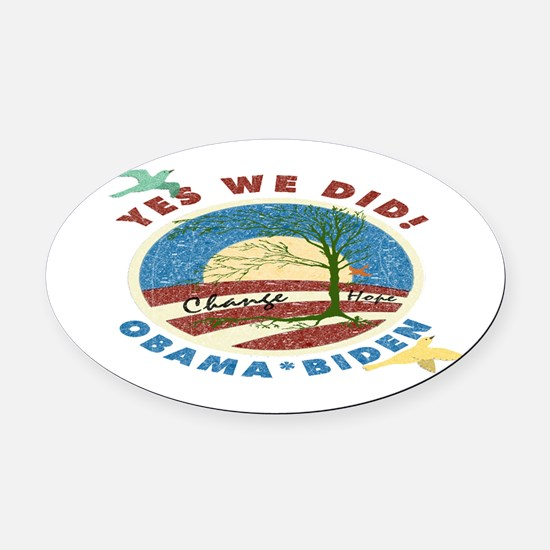Obama Vintage Yes We Did Oval Car Magnet