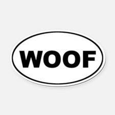 WOOF Dog Euro Oval Car Magnet