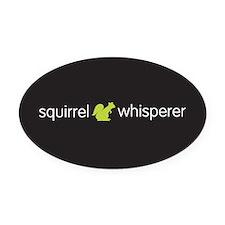 Squirrel Whisperer Oval Car Magnet