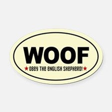 WOOF- Obey the English Shepherd! Oval Car Magnet