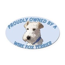 Proudly Owned Wire Fox Terrier Oval Car Magnet